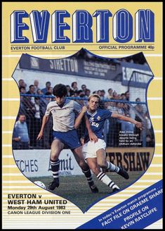 Everton 0 West Ham 1 in Aug 1983 at Goodison Park. The programme cover #Div1