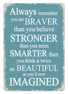 Wtf | Braver Than You Believe Blue | Metal Wall Sign Plaque Art Inspirational