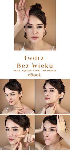 Jak naturalnie podnieść opadającą powiekę? Face Massage, Anti Aging, Make Up, Lifestyle, Health, Wax, Facial Massage, Health Care, Makeup