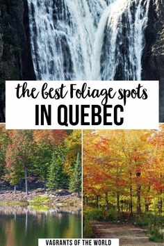 The Best Foliage Spots in Quebec. Quebec is incredibly vast. Due to the sheer size of the province, you will want to know the best destinations for fall foliage in Quebec before planning a fall trip. Here are the best places to see fall foliage in Quebec. Quebec Fall Foliage | Canada Quebec Fall | Quebec Fall Travel | Quebec Fall Bucket List | Mount Tremblant Quebec Fall |