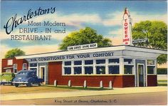 "Charleston's ""Most Modern"" Drive-In & Restaurant, located in Charleston, S.Carolina, was probably built in the 1930s or earlier."