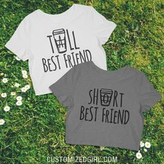 Tall Best Friend Latte - Matching best friend shirts. Tall best friend and short best friend. #starbucks #coffee #bffshirts
