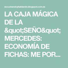 "LA CAJA MÁGICA DE LA ""SEÑO"" MERCEDES: ECONOMÍA DE FICHAS: ME PORTO BIEN Apps, Audio, Magic Box, Speech Language Therapy, Printable, Note Cards, Universe, App, Appliques"