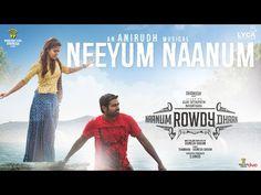 Naanum Rowdy Dhaan - Neeyum Naanum | Lyric Video | Neeti Mohan, Anirudh | Thamarai | Vignesh Shivan - YouTube