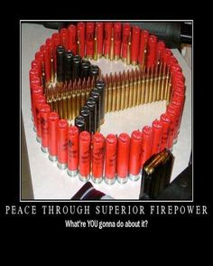 Peace and firepower.