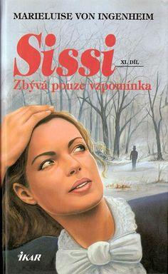 Marieluise von Ingenheim - Sissi - 11. Zbývá pouze vzpomínka