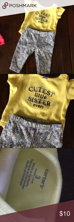 "Carters // ""best little sister"" outfit Super cute carters 2pc outfit for little sister. Yellow sort sleeve body suit with flowered printed blue pants. Shirt has a cap sleeve designs. In excellent condition. Carter's Matching Sets"