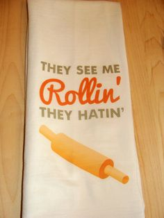 They See Me Rollin', They Hatin' Kitchen Towel by Love You a Latte Shop