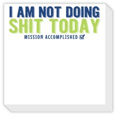 Not Doing Shit Today Chunky Notepad from Rosanne Beck