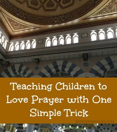 How to encourage your muslim child to pray Salah. Gentle Islamic parenting article on helping children establish a habit for daily prayer. teaching children to pray salah muslim kids in ramadan and Eid Ramadan Activities, Activities For Kids, Islam For Kids, How To Teach Kids, Parenting Articles, Parenting Tips, Helping Children, Children Books, Learning Arabic