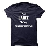 Its a LANCE Thing You Wouldnt Understand