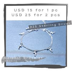 925 Sterling Silver Bracelet - Dolphin Bracelet   Product Name: Dolphin Bracelet Product Code: TMSB002 Materials: 925 Sterling Silver Length: 20cm  All items are fixed price USD 15, and USD 25 for 2 pcs, what are you waiting for?  Don't know which one is suitable for your girlfriend?   Don't know what your mother like?  Which one is suitable of your own style?  Whatsapp me and let's chat for more idea! +852 6221 4985  or Email me for order! sakuracmy@gmail.com   check out our store for more…