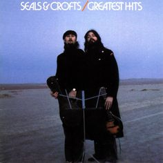 Seals and Crofts - Greatest Hits (Full Album) Seals And Crofts, Summer Breeze, Lp Vinyl, Vinyl Art, Vinyl Records, Greatest Hits, My Favorite Music, Favorite Things, That Way