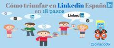 Un post con las claves y los secretos para triunfar en Linkedin España. 18 pasos para dominar esta red social con consejos prácticos y útiles.