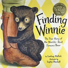 Finding Winnie: The True Story of the World's Most Famous Bear #Caldecott Award Winning Books, Story Of The World, Bear Cubs, Real Life, Winnie The Pooh, Kindle, Best Sellers, Club, Reading