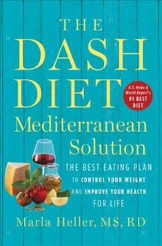 The DASH Diet Mediterranean Solution: The Best Eating Plan to Control Your Weight and Improve Your Health for Life by Marla Heller - Grand Central Publishing Low Carb Diets, Leaky Gut, Dieta Dash, Egg And Grapefruit Diet, Lemon Diet, Best Diet Drinks, Boiled Egg Diet Plan, Natural Detox Drinks, Fat Burning Detox Drinks