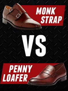 We're going to dive into the details of monk straps vs penny loafers. Read on to nail down the differences and what each one says about you.