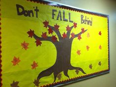 """Don't Fall Behind"" (Fall Semester)  - Purpose: to give students tips on how to stay on top of their work without feeling too stressed.     -The tree could use more branches of varying sizes and thicknesses & can add SO many more tips."