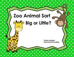 This activity is to help young children learn to recognize and create patterns and to become aware of relationships by sorting and classifying objects by size (big and little).It can provide a fun hands-on activity when doing a thematic unit on Zoo Animals.