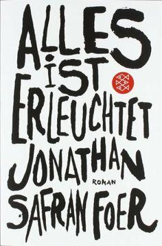 Alles ist erleuchtet: Roman von Jonathan Safran Foer, http://www.amazon.de/dp/3596156289/ref=cm_sw_r_pi_dp_YNytrb1MND9H6