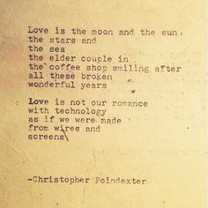 The Universe and Her, and I poem #128 written by Christopher Poindexter