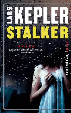 Stalker Nr:5 Fra 2014 Lars Kepler, Nye, Saga, Film, Youtube, Books, Movie, Livros, Movies