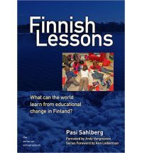 Finnish lessons : what can the world learn from educational change in Finland? / Pasi Sahlberg ; foreword by Andy Hargreaves