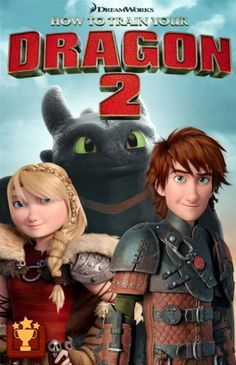 how to train your dragon 2......astrid , hiccup and toothless