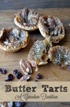 Butter Tarts - A Canadian Tradition.  A Sweet, buttery tart Canadians have been enjoying for more than 100 years!  #SundaySupper - redcottagechronicles.com