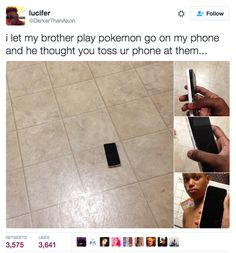When this brother didn't quite get Pokémon Go. | 19 Times Siblings Were The Gift The Internet Didn't Deserve