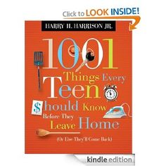 Adult teens think theyre ready to live on their own, but are they? Will they know how to pick a good room mate? Buy a car? Create a budget and actually live on one? http://www.amazon.com/Things-Every-Should-Before-ebook/dp/B004VF62KW/ref=dp_kinw_strp_1