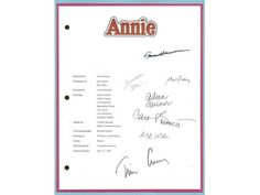 You are considering a color reproduction of the complete script for: ANNIE ENTIRE MOVIE SCRIPT Signed Reprints: AILEEN QUINN, ALBERT FINNEY, CAROL BURNETT, BERNADETTE PETERS, TIM CURRY, GEOFFREY HOLDE