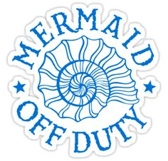 """Mermaid Off Duty - blue"" Stickers by David Ayala 