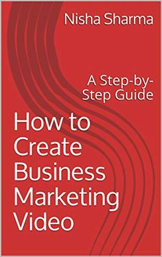 How to Create Business Marketing Video: A Step-by-Step Guide Business Marketing, Content Marketing, Affiliate Marketing, Online Business, Upsc Civil Services, What The Fact, Revision Notes, Video Google, Important News