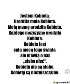 Kobiety są silne Life Slogans, Polish Memes, Coping Skills, Wtf Funny, Man Humor, Beautiful Words, True Quotes, Quotations, Poems