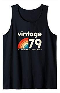 Birthday Gift Retro vintage classic 40 years old 1979 Tank Top Unique Birthday Gifts, 40th Birthday Gifts, 70s Party Outfit, Urban Street Style, Athletic Wear, 40 Years, Fashion Advice, Everyday Fashion, Street Fashion