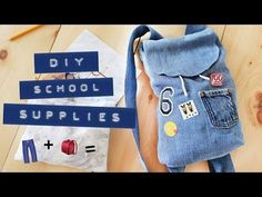 JEANS TO BACKPACK UPCYCLE | DIY SCHOOL SUPPLIES | THE SORRY GIRLS - YouTube