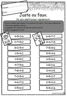 Juste ou faux, additionner, Ce1, calcul rapide Math 5, Maths Algebra, 4th Grade Math, Guided Math, Fun Math, Teaching Math, Teaching Ideas, Math Term, Math Blocks