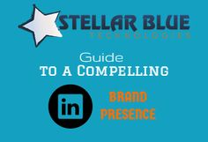 LinkedIn is a very powerful tool if you know how to use it right! Check out this Stellar Guide to a Compelling LinkedIn Presence