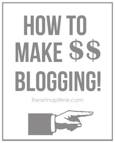 Tips for making money blogging on iheartnaptime.com #tips #blog