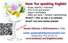 Have fun speaking English in Lleida with help and guidance from a native (me!)