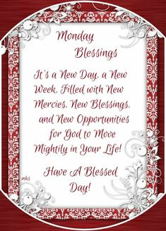 Monday Blessings ~~J Monday Morning Blessing, Sunday Morning Quotes, Good Morning Thursday, Morning Greetings Quotes, Goog Morning, Morning Images, Monday Blessings, Good Night Blessings, Morning Blessings