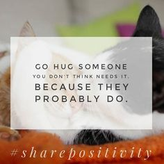 Everyone wants to feel special. Even the people who look like they've got their ish together. Don't always wait for someone else to reach out. You do the reaching.  #hugsomeone #rak #sharepositivity