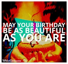 May your birthday be as beautiful as you are - Card