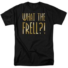Farscape: What The Frell T-Shirt