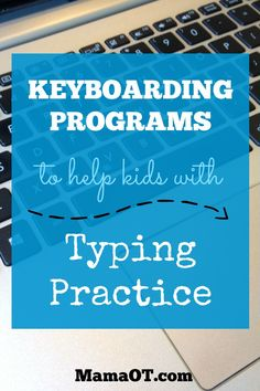 Great list of keyboarding programs to help kids with typing practice, compiled by a school-based occupational therapist (most of the programs are FREE online, and some are REALLY fun!)