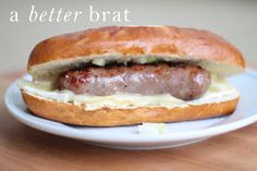 A Better Brat | this brat is anything but basic and boring, yet it's just about as simple! Add a little gourmet to your game day or 10 minute dinner