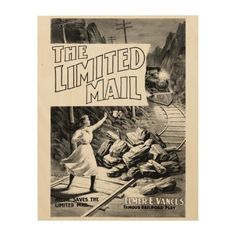 "A  Railroad Play-The Limited Mail 1899 Wood Prints - $84.95 - 11""X14""  #stanrail The beautiful wood grains shine through with the omission of white ink during the printing process creating a statement piece perfect for any space. WoodSnap, the original print on wood company. A Famous Railroad Play from 1899 by Elemer E Vance. A brave girl named Nellie who saves "" The Limited Mail Train "" from a crash into a landside on the tracks. #stanrails_store"