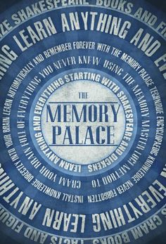 The Memory Palace - Learn Anything and Everything (Starting With Shakespeare and Dickens) (Faking Smart Book 1) by [Smile, Lewis]