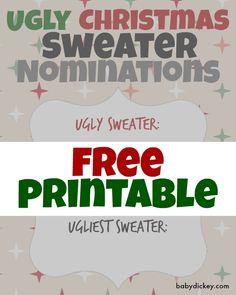 Ugly Christmas Sweater Party - FREE printables - voting cards to nominate top 3 ugliest sweaters